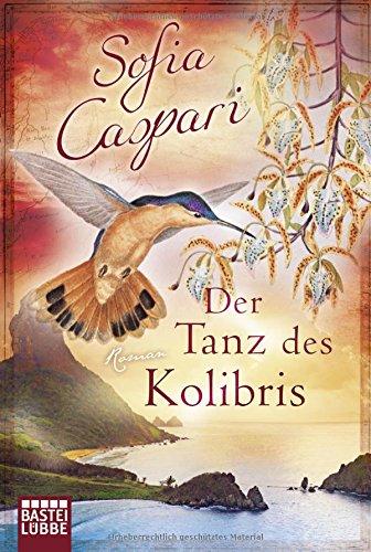 Cover des Mediums: Der Tanz des Kolibris